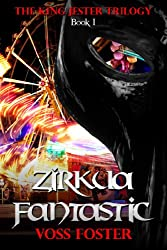 Zirkua Fantastic (English Edition)