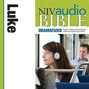 NIV Audio Bible, Dramatized: Luke Audiobook