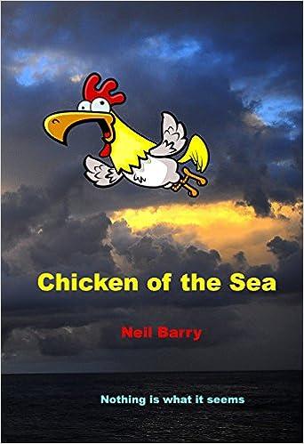 Ebooks gratuits en ligne ou à téléchargerChicken of the Sea (Littérature Française) PDF FB2 iBook by Neil Barry B00W82QHS2