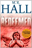 The Redeemed, M. R. Hall, 143915712X
