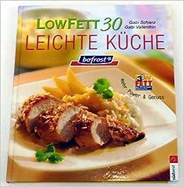 Lowfett 30 Leichte Kuche Mehr Power Genuss Amazon Com Books