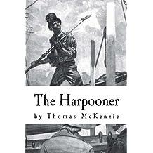 The Harpooner: An Advent Devotional by Thomas McKenzie (2013-11-03)