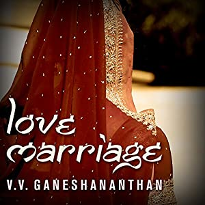 Love Marriage Audiobook