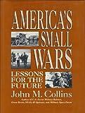 America's Small Wars, J. M. Collins, 0080405835