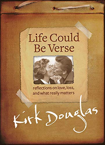 Life Could Be Verse: Reflections on Love, Loss, and What Really Matters