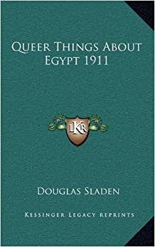 Queer Things about Egypt 1911