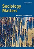 Sociology Matters 5th Edition