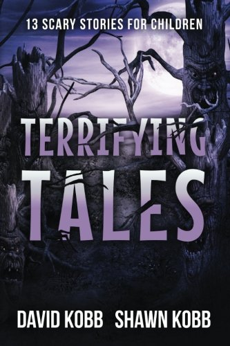 Terrifying Tales: 13 Scary Stories for (Halloween Ghost Stories Short)