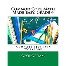Common Core Math Made Easy, Grade 6
