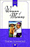 Woman of Means (Daughters of Faith)