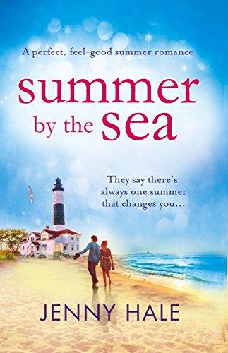 Summer by the Sea: a perfect, feel-good summer romance (Light Sun Wind)