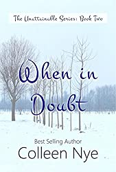 When in Doubt (The Unattainable Series Book 2)