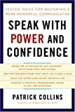 Speak with Power and Confidence, Patrick Collins, 1402761236