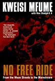 img - for No Free Ride: From the Mean Streets to the Mainstream by Kweisi Mfume (1997-05-06) book / textbook / text book
