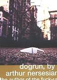Dogrun, Arthur Nersesian, 0671775421