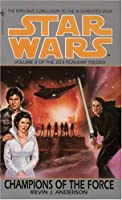 Star Wars: The Jedi Academy Trilogy, Volume III - Champions of the Force