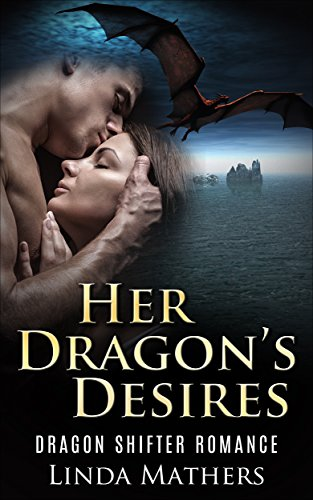 Her Dragon's Desires: Dragon Shifter Romance (Blood Coven Series Book 3)