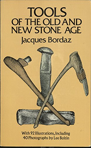 Tools of the Old and the New Stone Age (Dover books on anthropology, the American Indian) by Dover Pubns