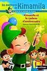 Kimamila et le cadeau d'anniversaire par Descornes