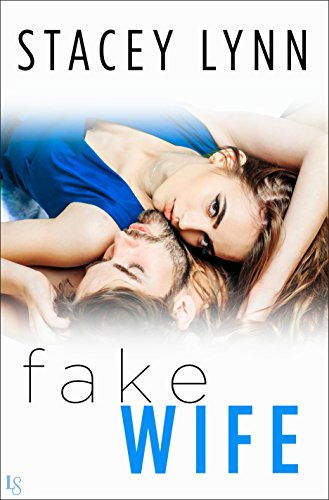 Fake Wife (Crazy Love Book 1)