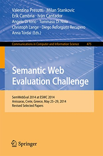 Download Semantic Web Evaluation Challenge: SemWebEval 2014 at ESWC 2014, Anissaras, Crete, Greece, May 25-29, 2014, Revised Selected Papers (Communications in Computer and Information Science) Pdf