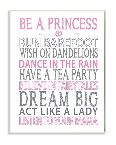 Stupell Home Décor Be a Princess Pink Typog Wall Plaque Art, 10 x 0.5 x 15, Proudly Made in USA