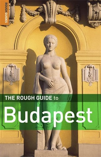 The Rough Guide to Budapest 4 (Rough Guide Travel Guides)