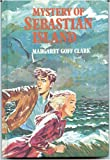 The Mystery of Sebastian Island, Margaret G. Clark, 0396073492