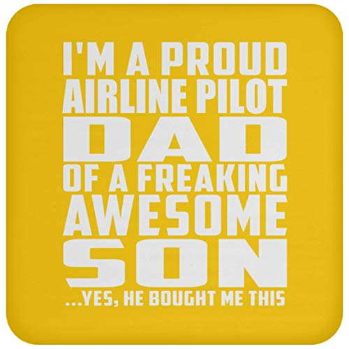 (I'm A Proud Airline Pilot Dad of A Freaking Awesome Son - Drink Coaster Athletic Gold/One Size, Non Slip Cork Back Protective Mat, Best Gag Gift for Father B-Day Birthday Christmas)