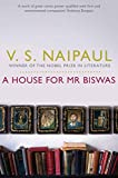 Front cover for the book A House For Mr Biswas: Picador Classic by V. S. Naipaul