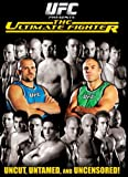 UFC Presents: The Ultimate Fighter, Season 1- Uncut, Untamed and Uncensored!