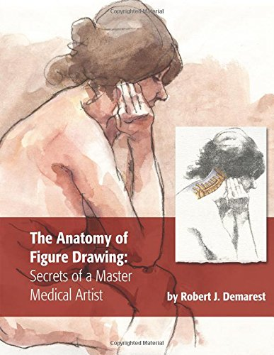 The Anatomy of Figure Drawing: Secrets of a Master Medical Artist