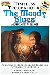 Timeless Troubadours: The Moody Blues Music and Message