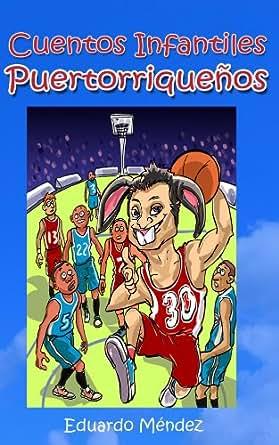 Amazon.com: Cuentos Infantiles Puertorriqueños (Volumen 2 ...