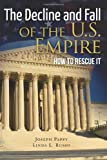The Decline and Fall of the U. S. Empire, Linda Russo and Joseph Pappy, 1475231474