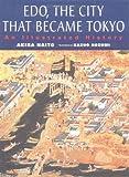 Edo, the City That Became Tokyo, Akira Naito, 4770027575