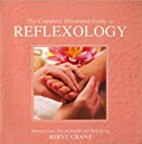 img - for Complete Illustrated Guide to Reflexology book / textbook / text book