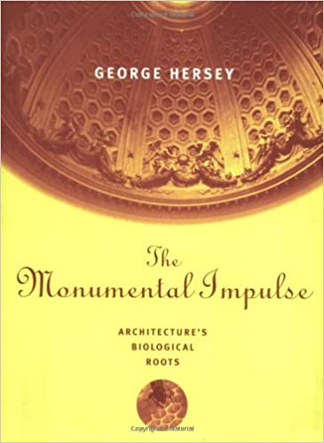 The Monumental Impulse: Architecture's Biological Roots