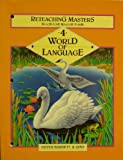 img - for World of Language, Level 4: Reteaching Masters Blackline Master Form book / textbook / text book