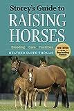 Raising Horses, Heather Smith Thomas, 1603424717