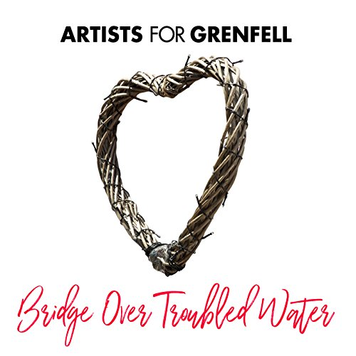 Bridge Over Troubled Water (Bridge Over Troubled Water Artists For Grenfell)
