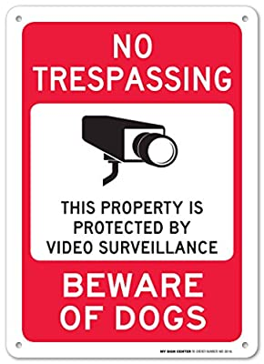 "No Trespassing This Property is Protected by Video Surveillance Beware of Dogs Laminated Sign - 14""x10"" .040 Rust Free Aluminum - Made in USA - UV Protected and Weatherproof"