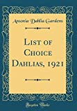 Amazon / Forgotten Books: List of Choice Dahlias, 1921 Classic Reprint (Ansonia Dahlia Gardens)