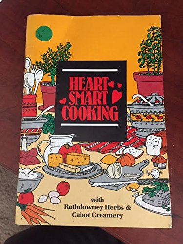 Heart Smart Cooking with Rathdowney Herbs and Cabot Creamery