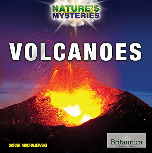 Volcanoes (Nature's Mysteries)