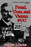 Freud, Dora, and Vienna 1900 by Hannah S. Decker front cover