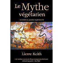 Le Mythe végétarien (French Edition)