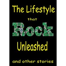 The Lifestyle that Classic Rock Unleashed & other stories, featuring  Jefferson Airplane, John Lennon, Frank Zappa, David Crosby, The Beatles, The Rolling ... Sander's Classic Rock Readers Book 3)