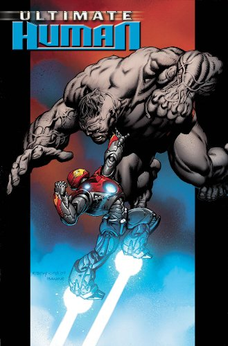 Ultimate Hulk vs. Iron Man: Ultimate Human]()