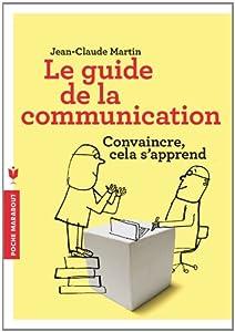 """Afficher """"Le guide de la communication"""""""